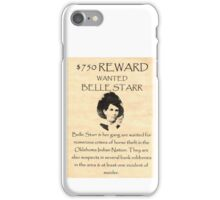 Bell Starr Wanted iPhone Case/Skin