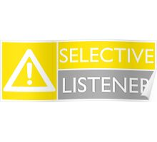 Selective Listener Poster