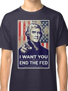 Thomas Jefferson End the Fed Classic T-Shirt