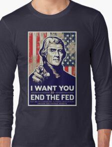 Thomas Jefferson End the Fed Long Sleeve T-Shirt
