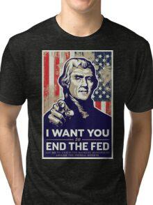 Thomas Jefferson End the Fed Tri-blend T-Shirt