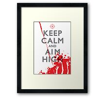 Keep Calm and Aim High Framed Print