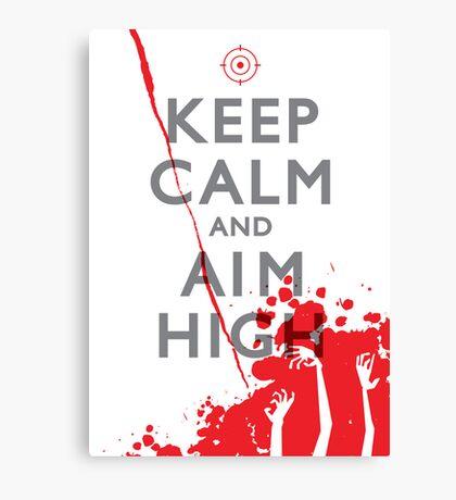 Keep Calm and Aim High Canvas Print