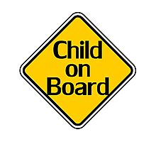 Child on board auto car bumper sticker Baby Shower Gift sign poster Photographic Print