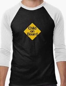 Child on board auto car bumper sticker Baby Shower Gift sign poster Men's Baseball ¾ T-Shirt