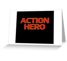 Action Hero -T-Shirt Sticker Greeting Card