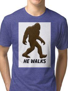 HE WALKS  Tri-blend T-Shirt