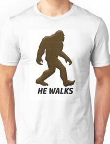 HE WALKS  Unisex T-Shirt