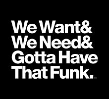 Need Funk & George Clinton P-Funk Helvetica Ampersand by juk8ox