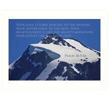 mt shuksan top with psalm 36:5-6a Art Print
