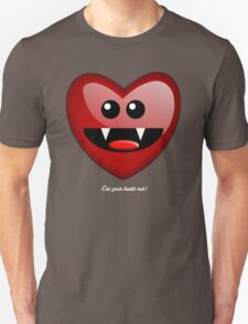 EAT YOUR HEART OUT Unisex T-Shirt