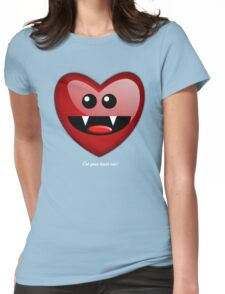 EAT YOUR HEART OUT Womens Fitted T-Shirt