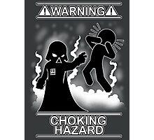 Choking Hazard Photographic Print