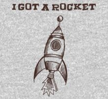 I Got A Rocket by Megatrip