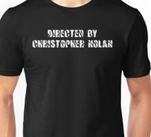 Directed by Christopher Nolan (white) Unisex T-Shirt