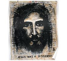 jesus was a dissident Poster