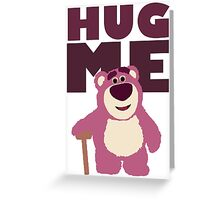 Hug me! Greeting Card
