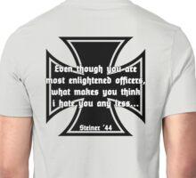 Cross of Iron Steiner Quote Unisex T-Shirt