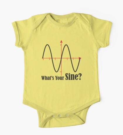 What's Your Sine? One Piece - Short Sleeve