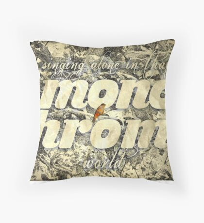 Lonesome bird singing in a monotone world Throw Pillow
