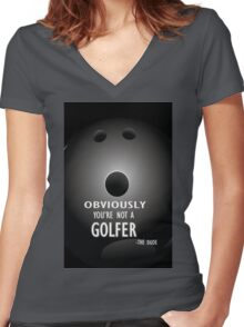 The Big Lebowski movie quote #2 Women's Fitted V-Neck T-Shirt