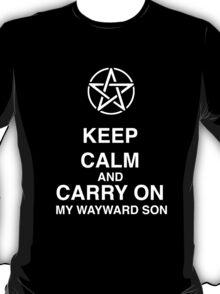 Keep Calm And Carry On My Wayward Son T-Shirt