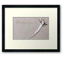 ~ Thinking of You ~ Framed Print