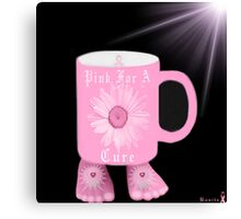 ¯`'·.¸(♥)¸.·'´¯ Pink Mug For The Cause~ Breast Cancer Awareness¯`'·.¸(♥)¸.·'´¯ Canvas Print