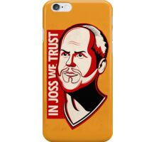 In Joss We Trust | iPhone Case iPhone Case/Skin