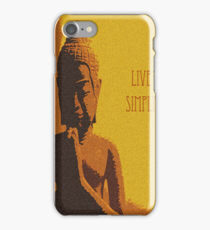 Live Simply, Simply Live! iPhone Case/Skin