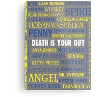 Joss Whedon - Death Is Your Gift  Metal Print