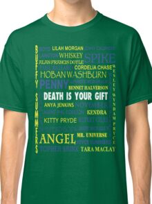 Joss Whedon - Death Is Your Gift  Classic T-Shirt