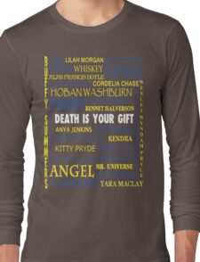 Joss Whedon - Death Is Your Gift  Long Sleeve T-Shirt