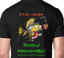Fish Candy Irresistible Unisex T-Shirt
