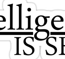 Intelligence is Sexy Sticker