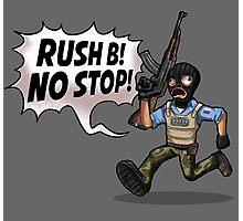 Rush B! No Stop! Photographic Print