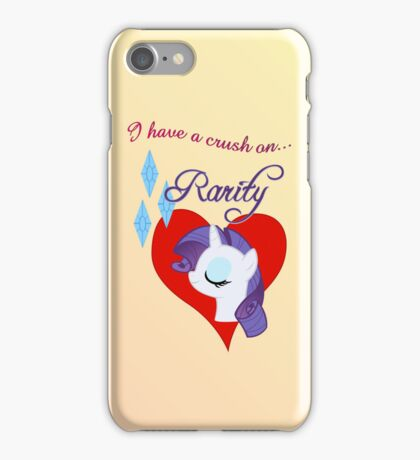 I have a crush on... Rarity iPhone Case/Skin