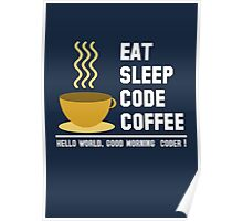 Programmer: eat sleep code coffee - hello world - light Poster