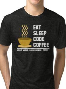 Programmer: eat sleep code coffee - hello world - light Tri-blend T-Shirt