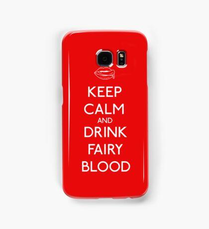 Keep Calm and Drink Fairy Blood Samsung Galaxy Case/Skin