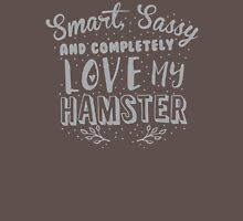 Smart Sassy and completely love my HAMSTER Womens Fitted T-Shirt