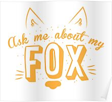 Ask me about my FOX Poster