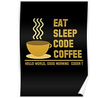 programmer : eat sleep code coffee - hello world - gold Poster