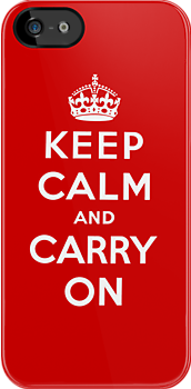 Keep Calm &amp; Carry On by UrbanDog