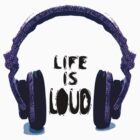 Life is Loud Headphones by Amy McCabe