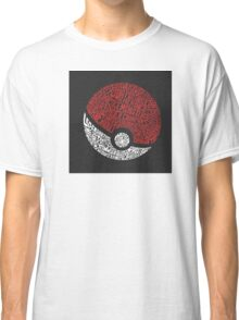 Catch them all Classic T-Shirt