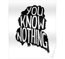 You know nothing, Game of Thrones Poster