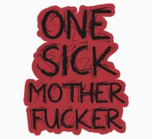One Sick MoFo by KatZivkovic