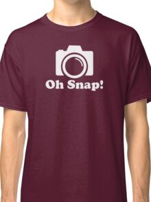 Oh Snap! Funny Photographer Classic T-Shirt