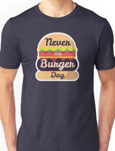 Never Skip Burger Day T-Shirt